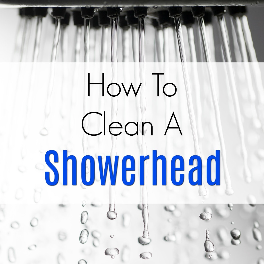 How To Clean A Showerhead 28 Images How To Clean