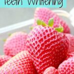 Chemical Free Teeth Whitening – With Strawberries