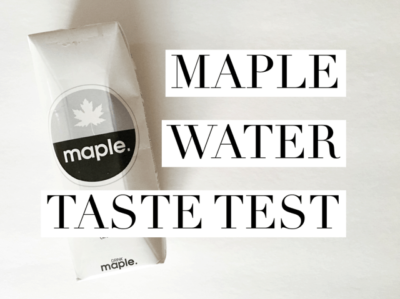 Taste Test Review: Maple Water