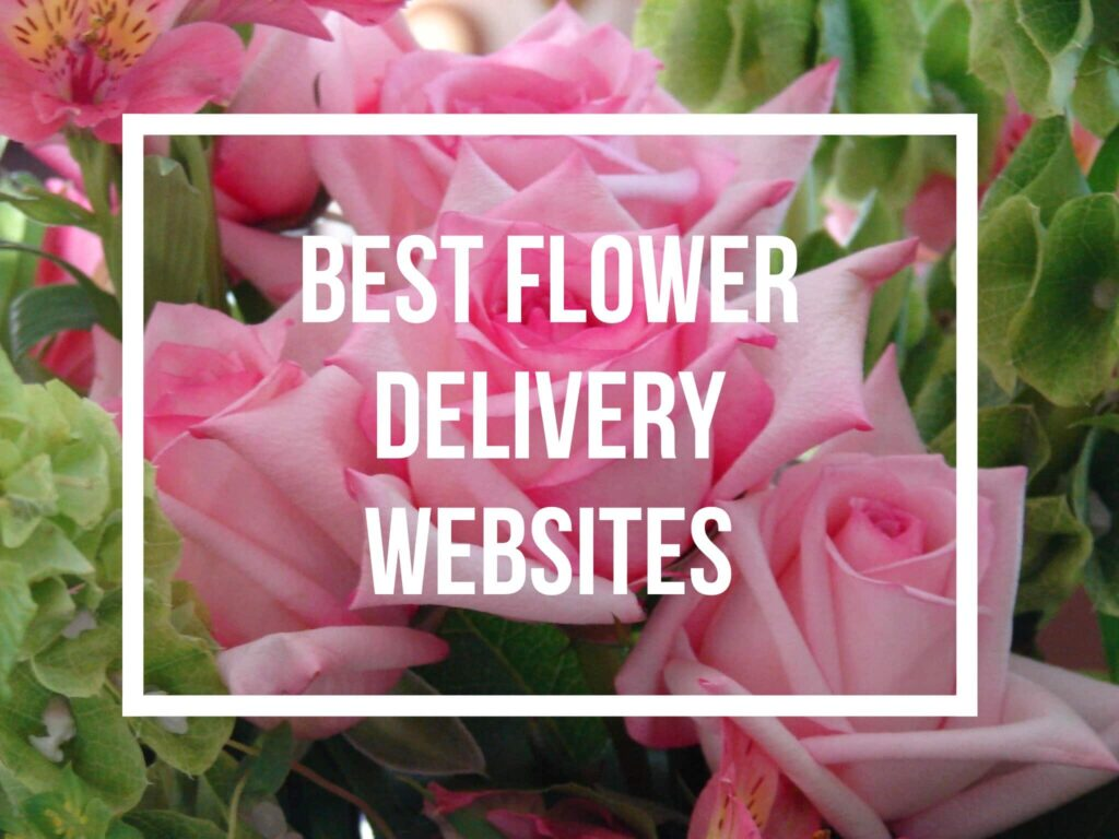 Best Flower Delivery Websites Online Ordering