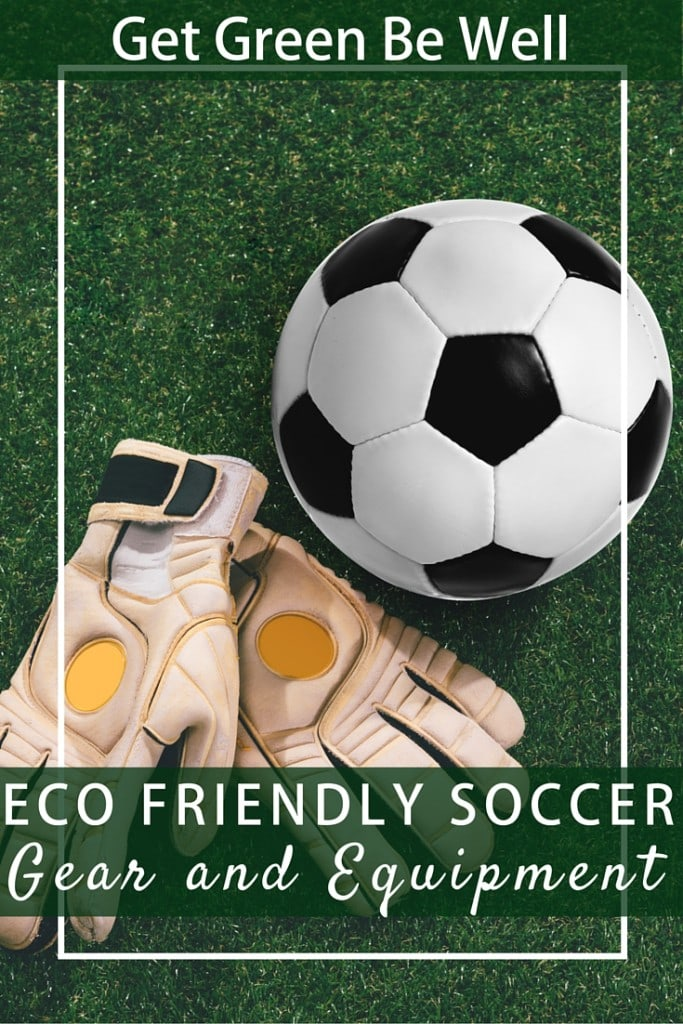 Eco Friendly Soccer Gear and Equipment Sustainable Planet Kid Friendly for the Earth