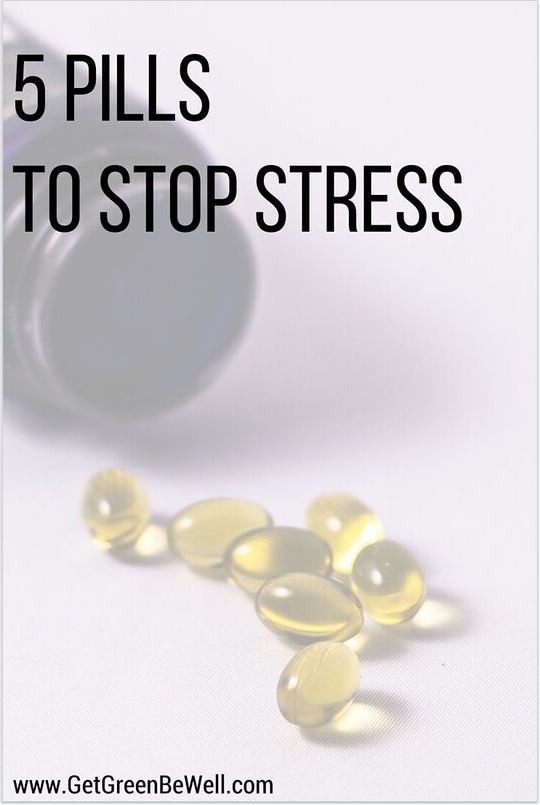 5 Natural Pills to Stop Stress