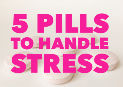 5 Pills to Stop Stress – Do You Need These Chill Pills?
