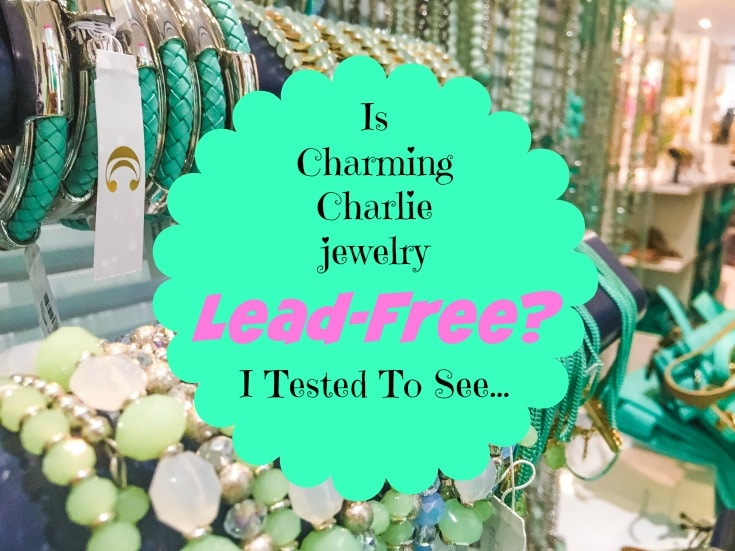 Worry about lead in costume jewelry? I did too. Then I tested my Charming Charlie jewelry for lead. Here's my surprising results.