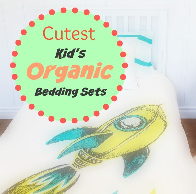 Refresh your child's bedroom in a healthy way! These bedding sets and duvet covers are not only cute and stylish, but organic, too! Create a healthy bedroom for your kids!
