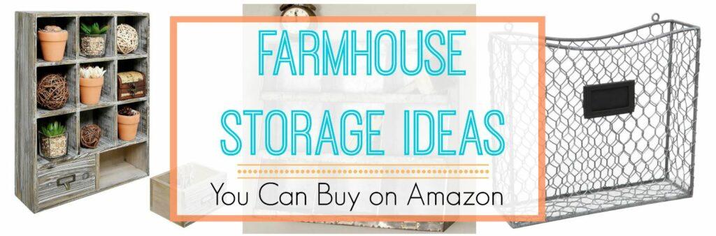 Rustic Farmhouse Storage Ideas To Buy on Amazon