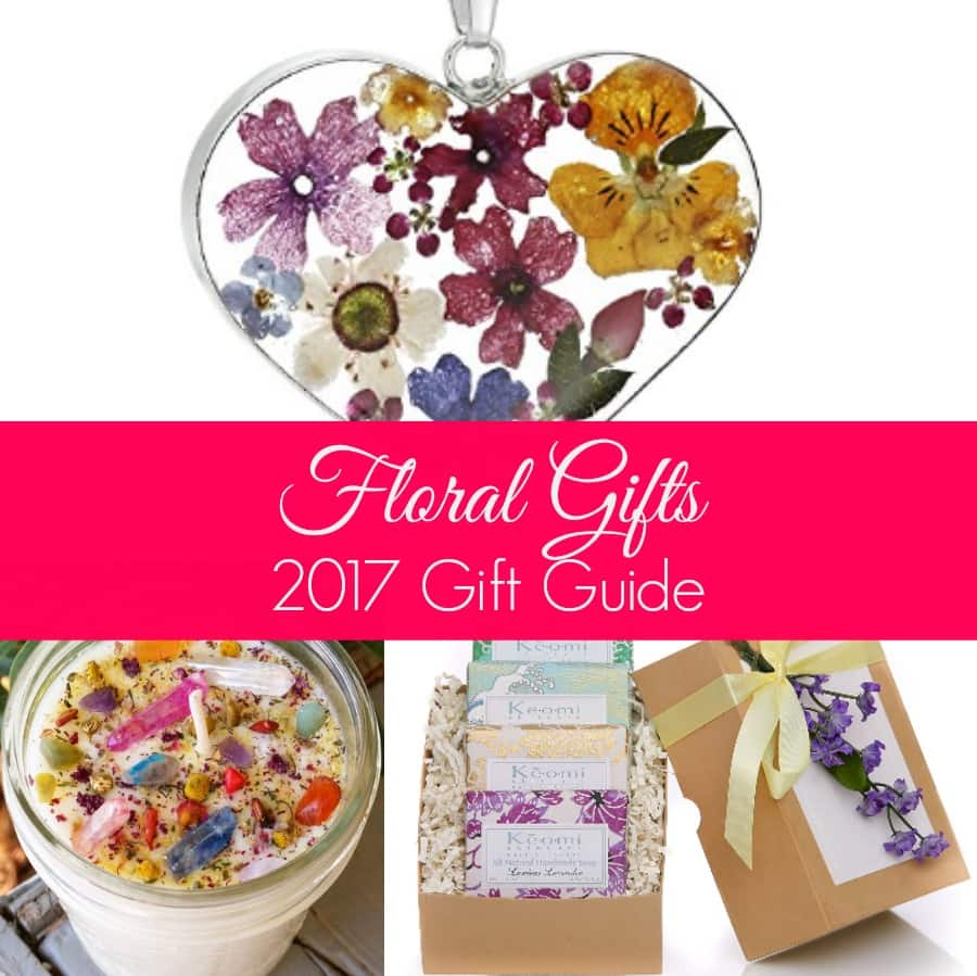 Floral Gifts: 2017 Gift Guide