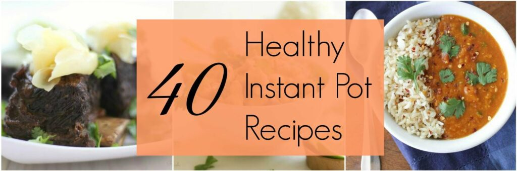 I love my Instant Pot!!! These healthy recipes are so quick and easy to make! Wow! Easy cooking is what I crave!