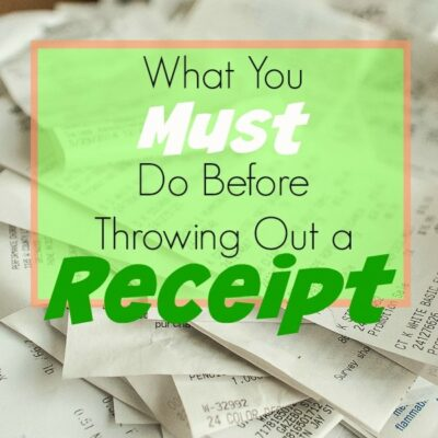 What To Do Before Throwing Out a Receipt