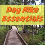 4 Must Haves for Hiking – What You Need on the Trail