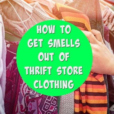 How to Get the Smell Out of Thrift Store and Consignment Clothes