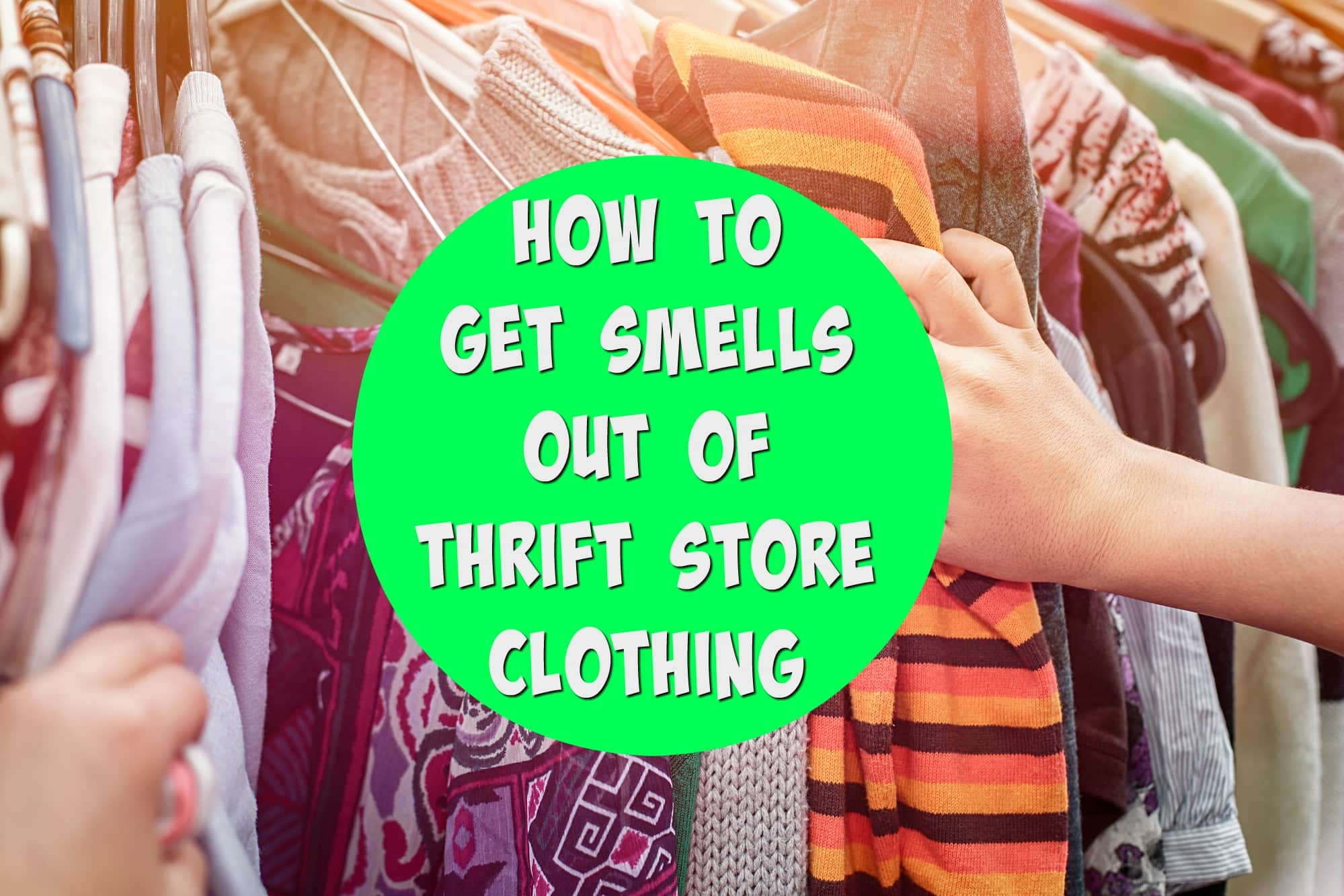 How to remove the second-hand odor from clothes at home