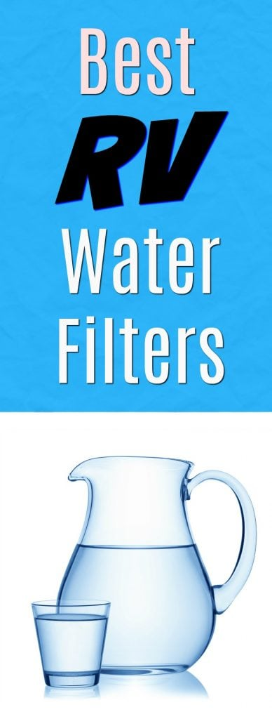 Best RV Water Filters for Fresh Drinking Water - Get Green Be Well