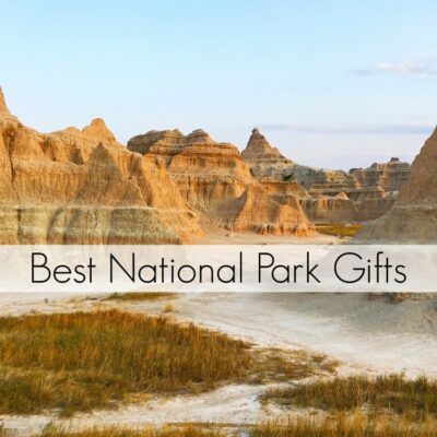 Best Gifts for National Park Lovers Gift Guide