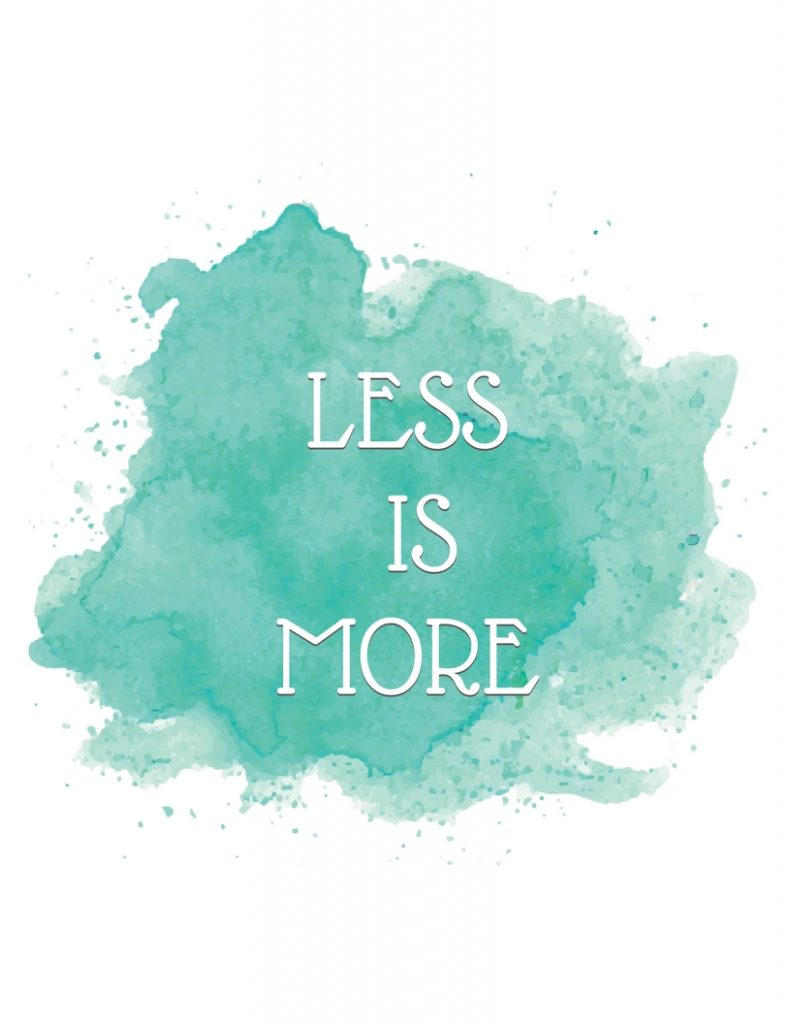 Less is More quote against blue watercolor
