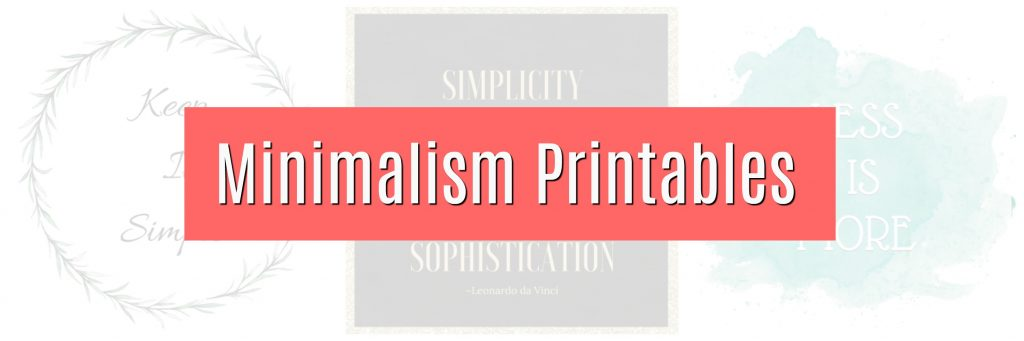 three free minimalism printables