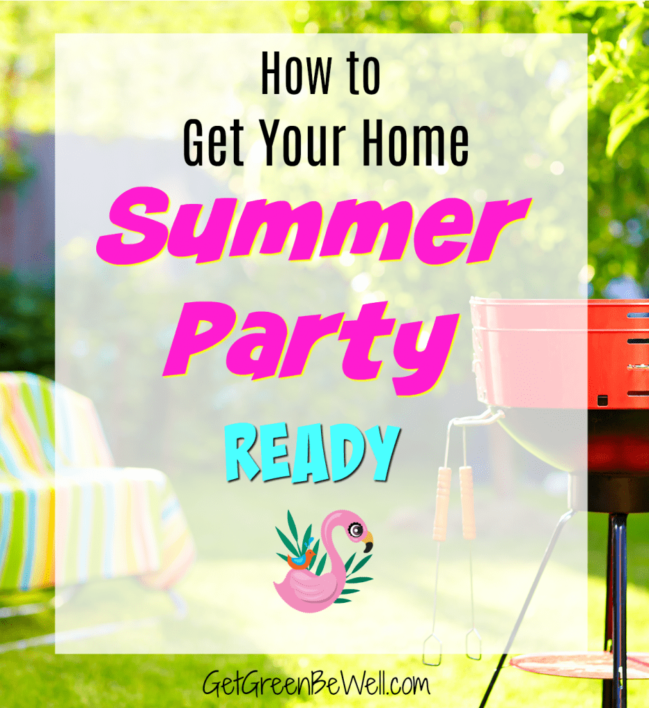 Get your Home Summer Party Ready