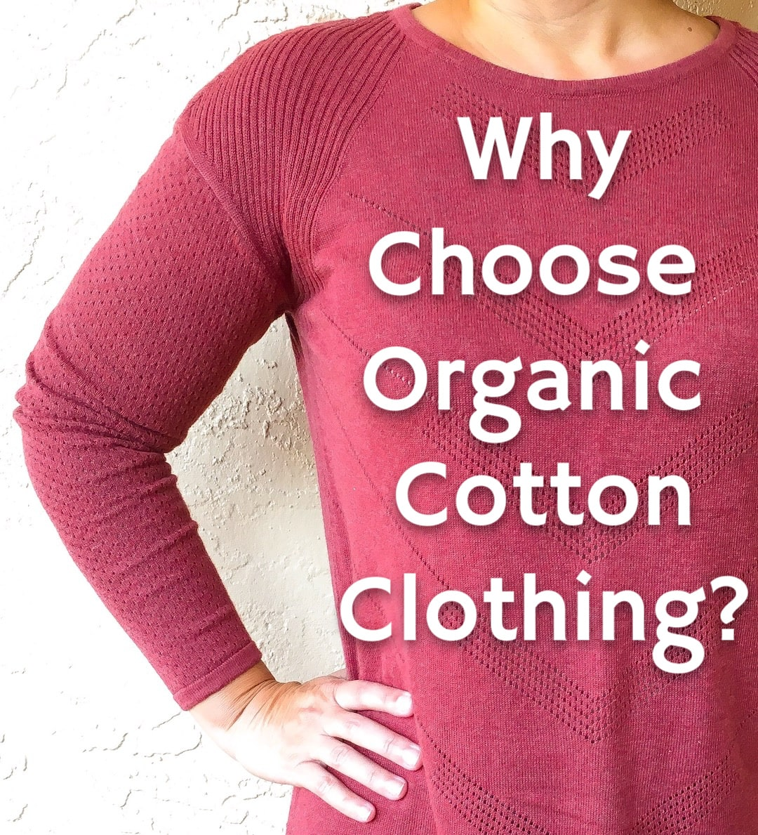 Organic Cotton Clothing: Benefits of Sustainable Natural