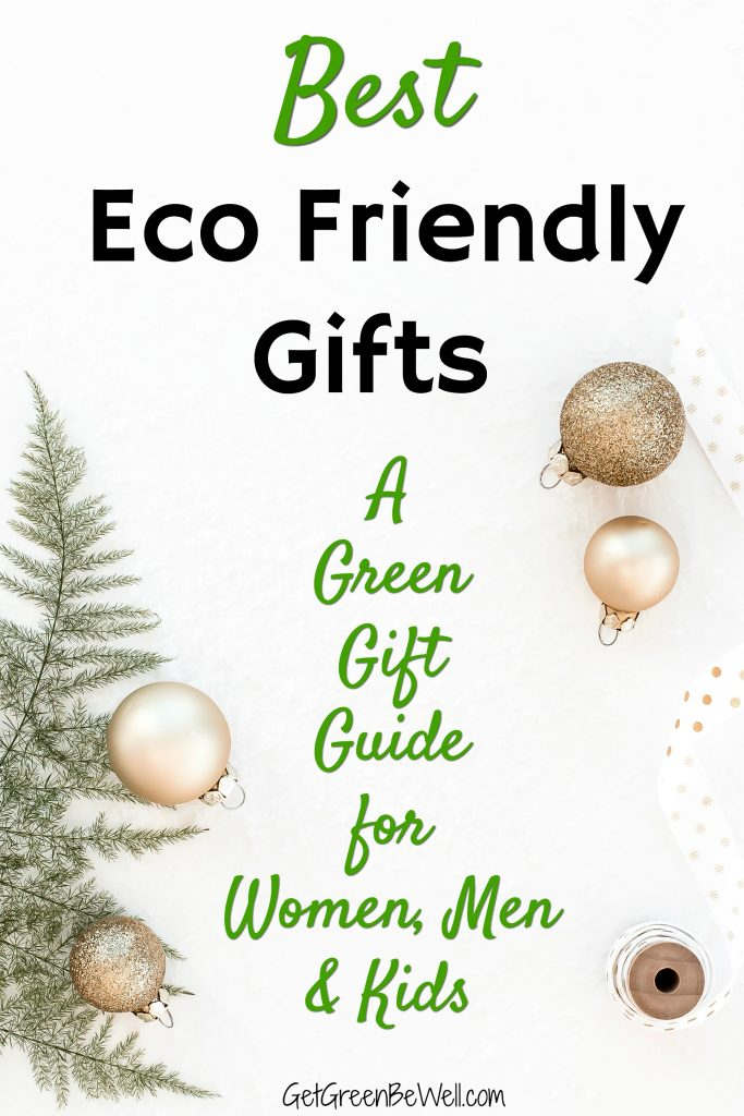 Best Eco Friendly Gifts Green Gift Guide