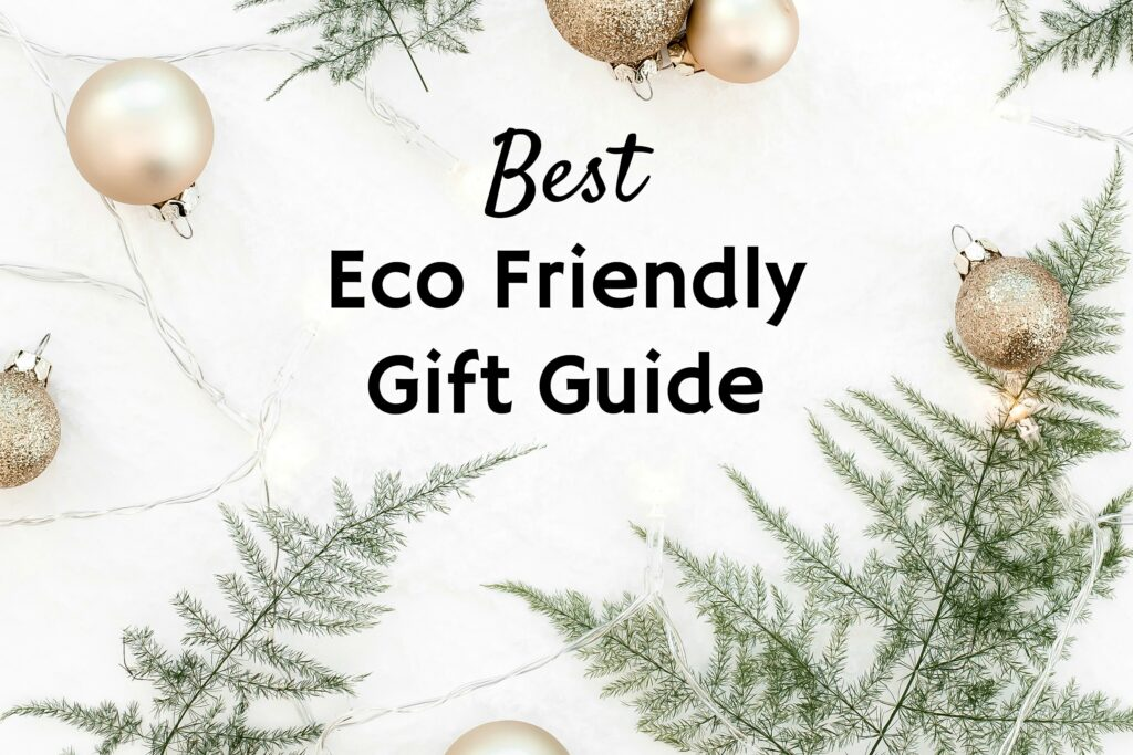 Best Eco Friendly Gifts Green Gift Guide Pine Branches and gold ornaments