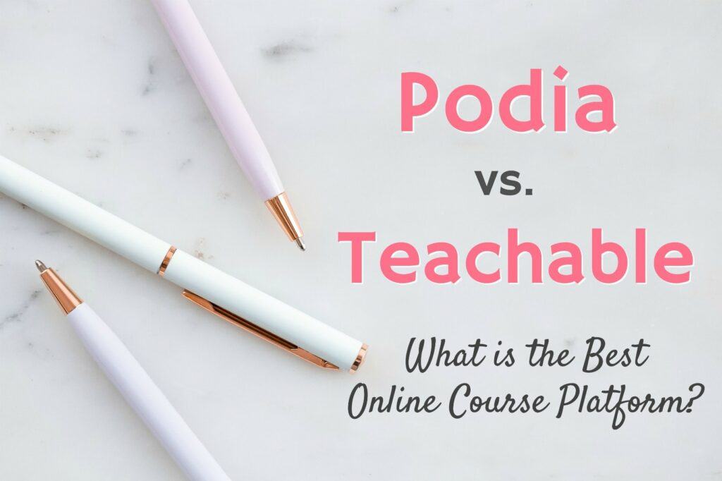 podia vs teachable online course platform review
