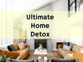 Ultimate Home Detox Resource List