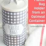upcycled container holding plastic grocery bags